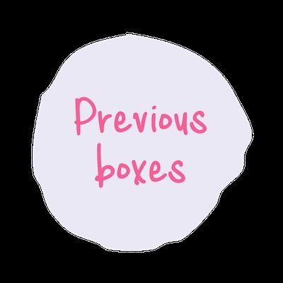 Previous Boxes